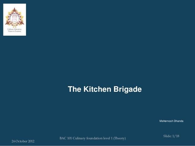 The Kitchen Brigade                                                                 Mehernosh Dhanda                      ...