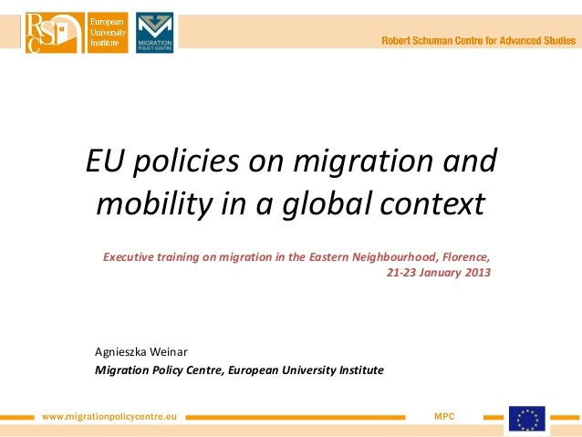 EU policies on migration and         mobility in a global context            Executive training on migration in the Easter...