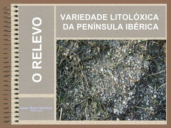 Variedade litolóxica da Península Ibérica