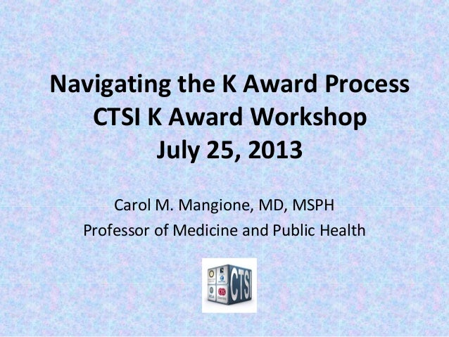 Navigating the NIH K Award Process (July 25, 2013)