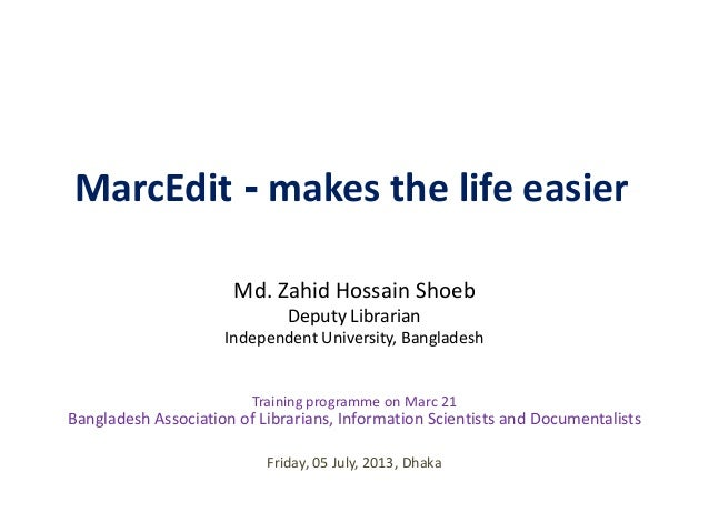 MarcEdit - makes the life easier (BALID Training programme on Marc 21)