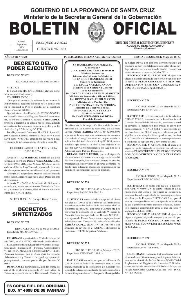 ES COPIA FIEL DEL ORIGINALB.O. Nº 4698 DE 08 PAGINASGOBIERNO DE LA PROVINCIA DE SANTA CRUZMinisterio de la Secretaría Gene...