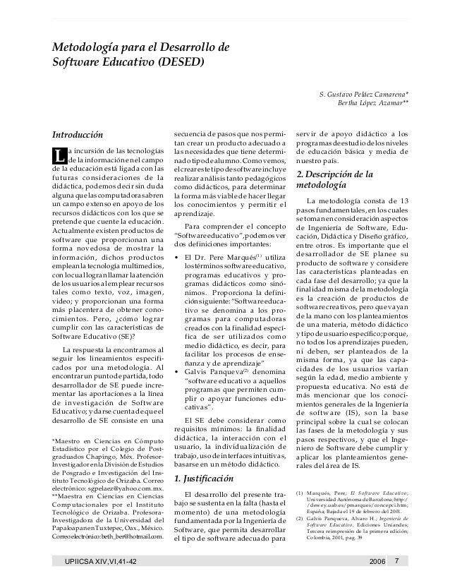 Metodología para el Desarrollo de Software Educativo (DESED)  Metodología para el Desarrollo de Software Educativo (DESED)...