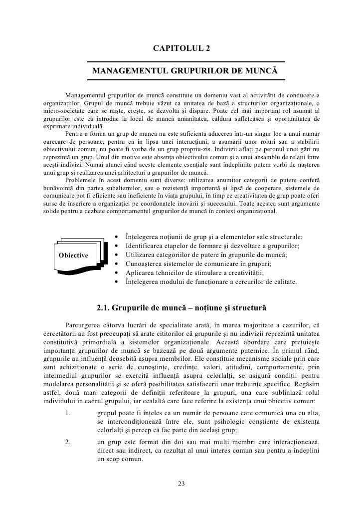 CAPITOLUL 2                    MANAGEMENTUL GRUPURILOR DE MUNCĂ           Managementul grupurilor de muncă constituie un d...