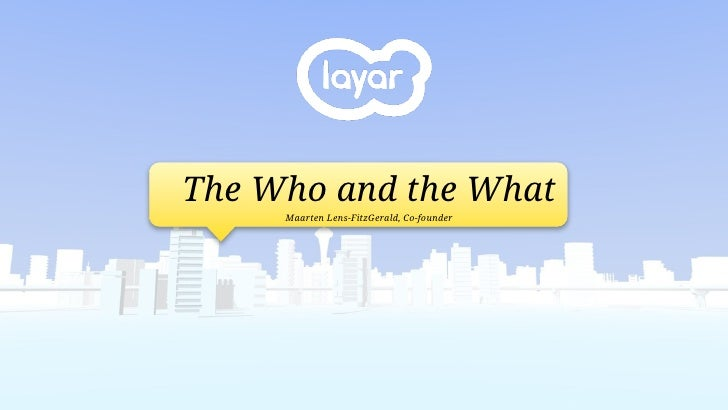 The Who and the What      Maarten Lens-FitzGerald, Co-founder