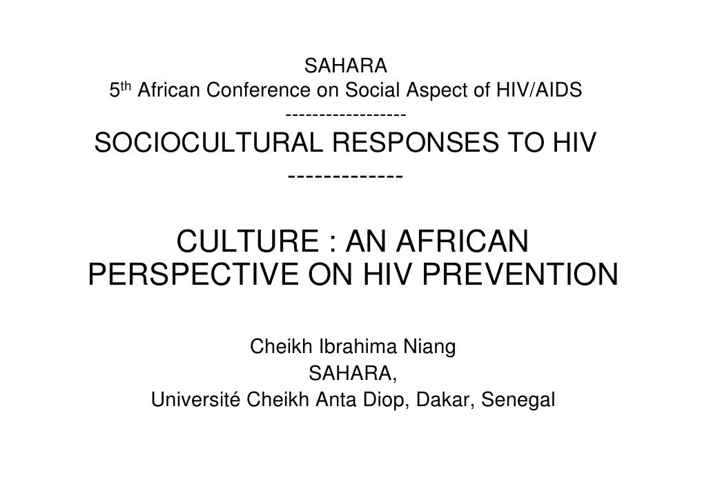 SAHARA  5th African Conference on Social Aspect of HIV/AIDS                      ------------------ SOCIOCULTURAL RESPONSE...