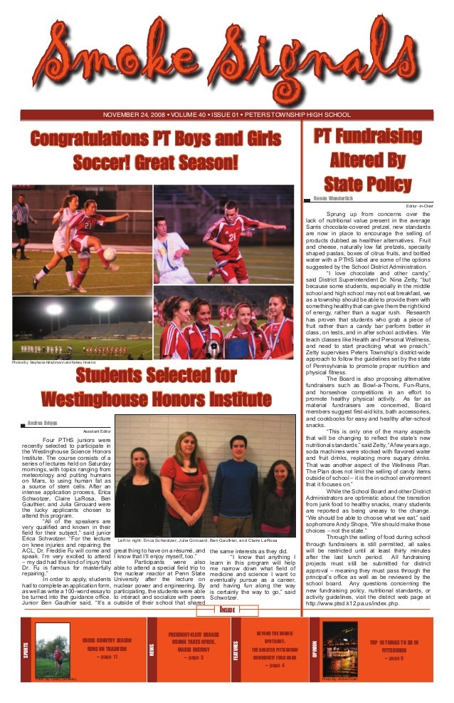 Smoke Signals November 24, 2008 • volume 40 • issue 01 • Peters Township High School  Congratulations PT Boys and Girls So...