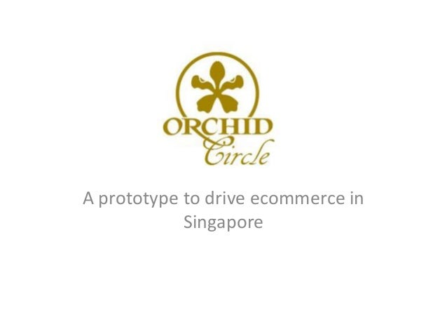 A prototype to drive ecommerce in            Singapore