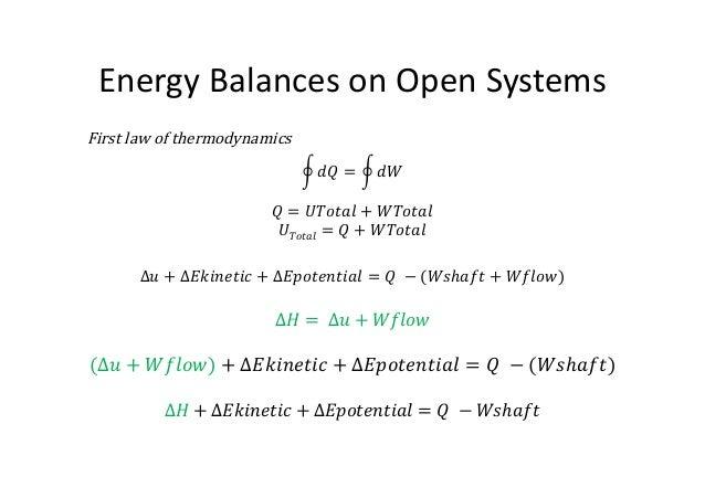 Energy Balance Thermodynamics ℎ Energy Balances on Open