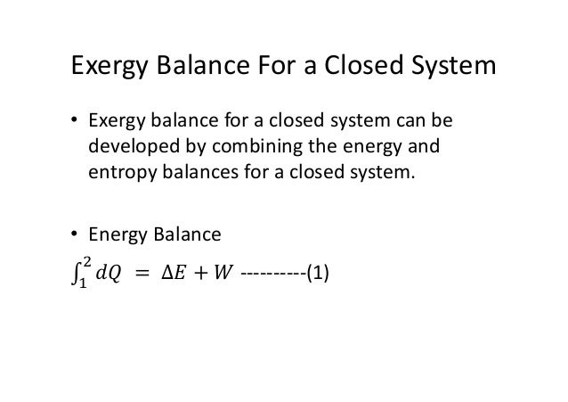 Energy Balance Thermodynamics Energy Balance ∫ ∆
