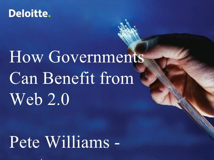 How Governments Can Benefit from Web 2.0 Pete Williams - rexster