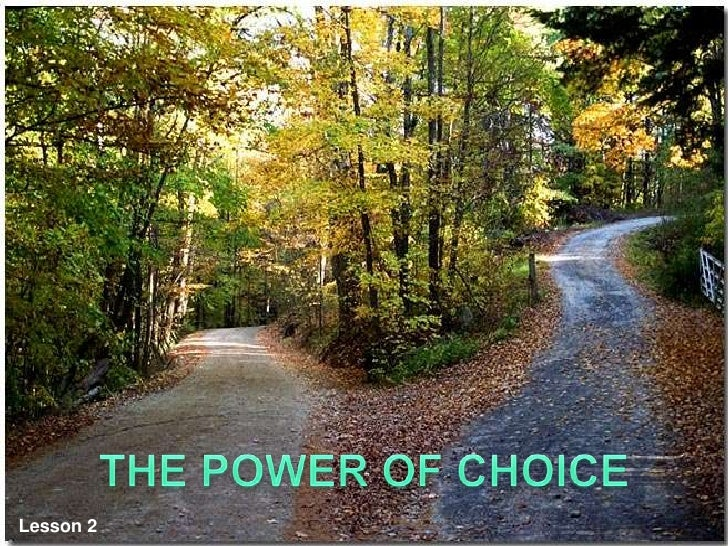 THEPOWER OF CHOICE<br />Lesson 2 <br />