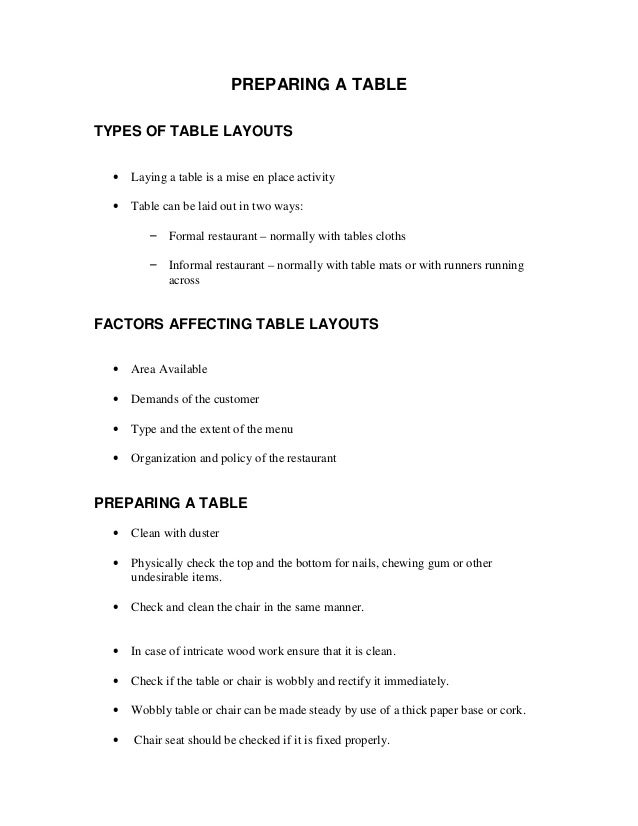 PREPARING A TABLE TYPES OF TABLE LAYOUTS •  Laying a table is a mise en place activity  •  Table can be laid out in two wa...