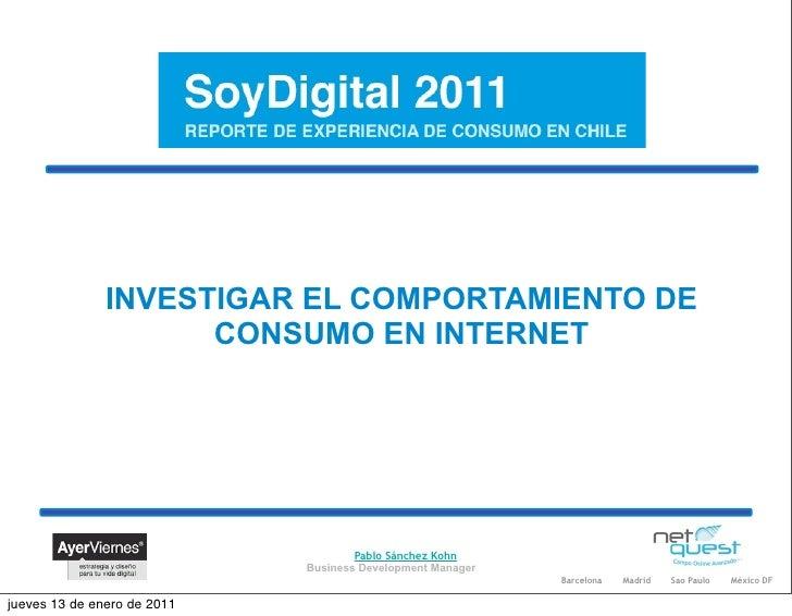 INVESTIGAR EL COMPORTAMIENTO DE                     CONSUMO EN INTERNET                                     Pablo Sánchez ...