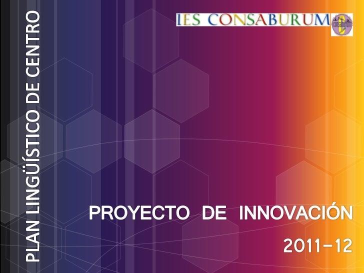 PROYECTO DE INNOVACIÓN                2011-12