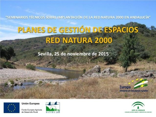 Presentaci n planes de gesti n de espacios red natura 2000 - Gestion de espacios ...