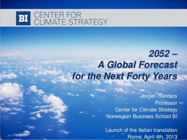 2052 –                                    A Global Forecast                              for the Next Forty Years         ...