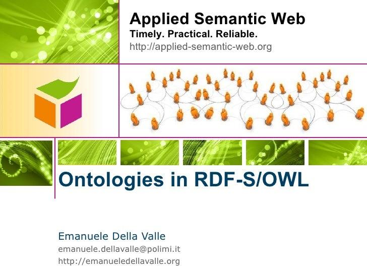 Ontologies in RDF-S/OWL