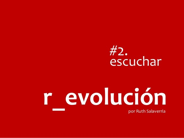 #2.  escuchar  r_evolución por Ruth Salaverría