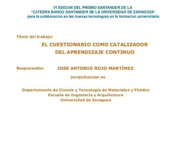 """VI EDICIÓN DEL PREMIO SANTANDER DE LA  """"CÁTEDRA BANCO SANTANDER DE LA UNIVERSIDAD DE ZARAGOZA""""  para la colaboración en la..."""