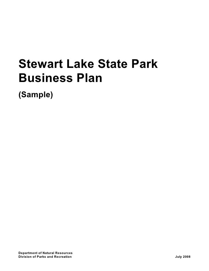 Stewart Lake State ParkBusiness Plan(Sample)Department of Natural ResourcesDivision of Parks and Recreation   July 2008