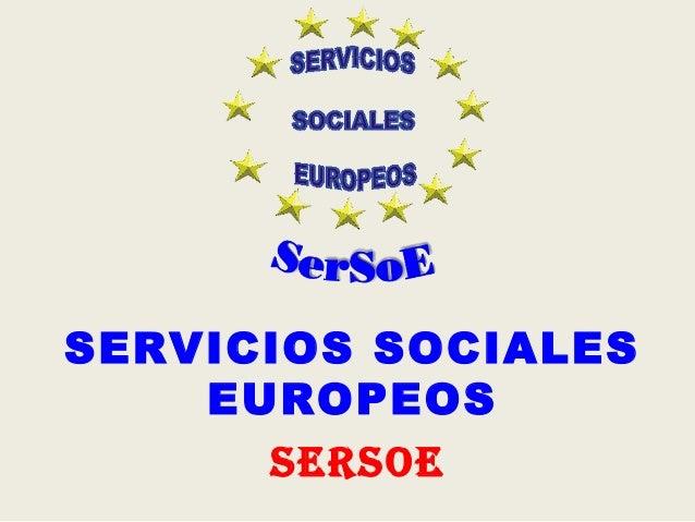 SerSoe SERVICIOS SOCIALES EUROPEOS
