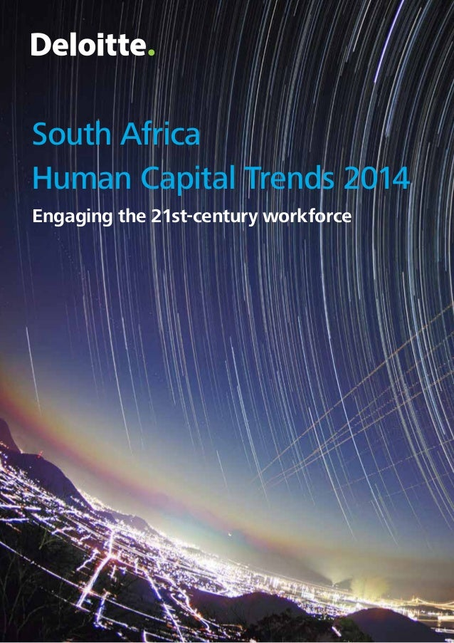 South Africa Human Capital Trends 2014 Engaging the 21st-century workforce