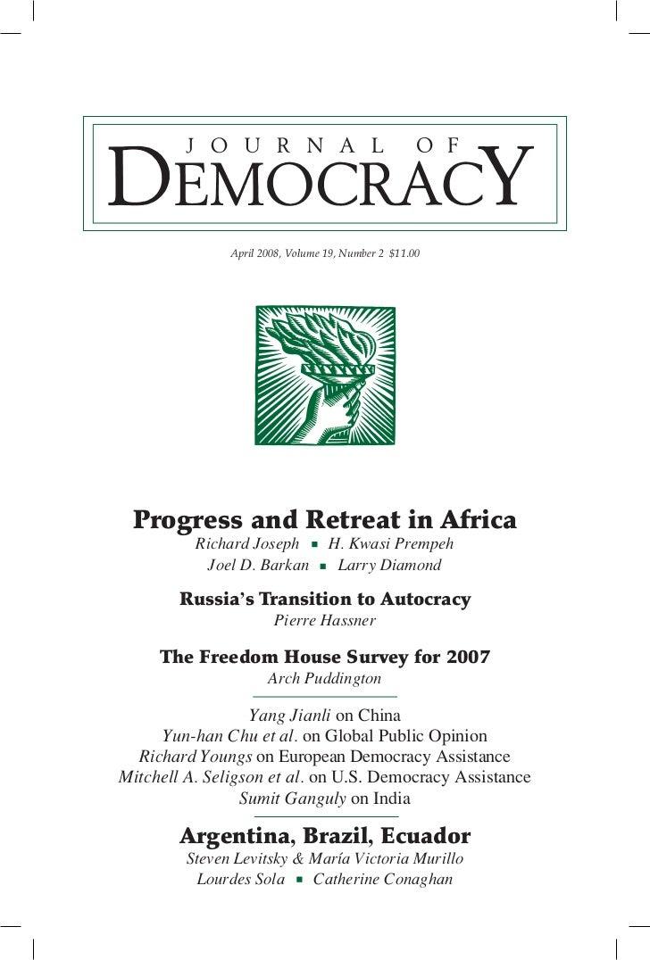 April 2008, Volume 19, Number 2 $11.00 Progress and Retreat in Africa          Richard Joseph          H. Kwasi Prempeh   ...