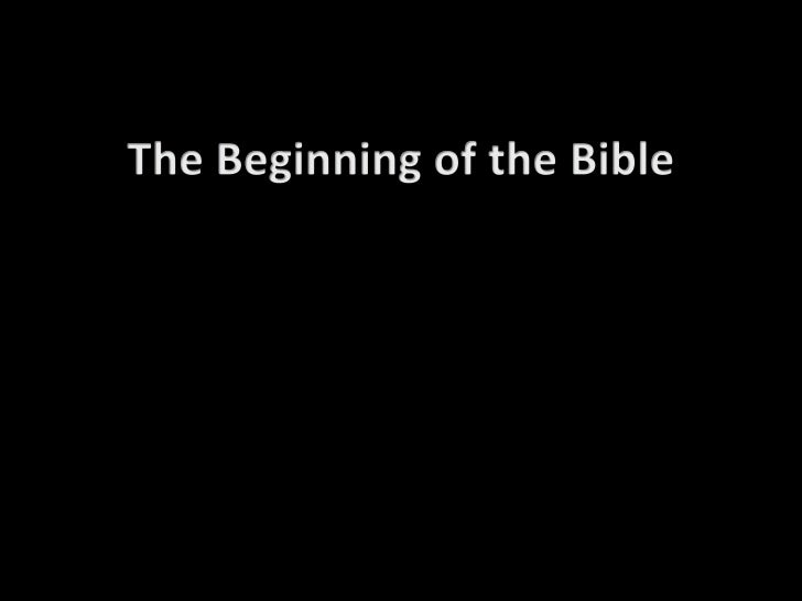 The Beginning of the Bible<br />