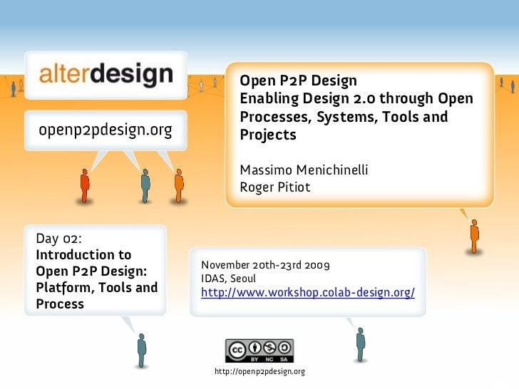 IDAS Workshop: 02 What Is Open P2P Design