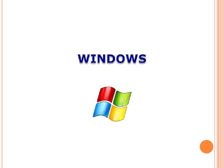 Es el sistema operativo de   Microsoft, que te permitirá llevar a cabo de formasencilla y eficaz las tareas típicas de un ...
