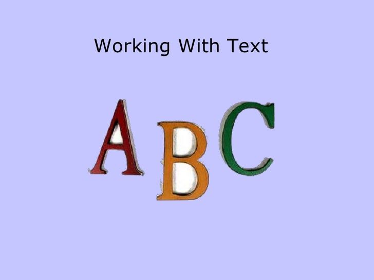 Working With Text
