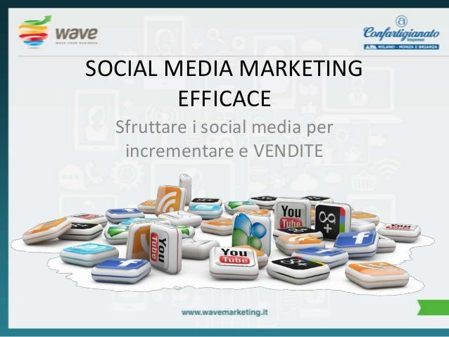 WEB MARKETING EFFICACE PER LE PMI - Social Media Marketing Efficace