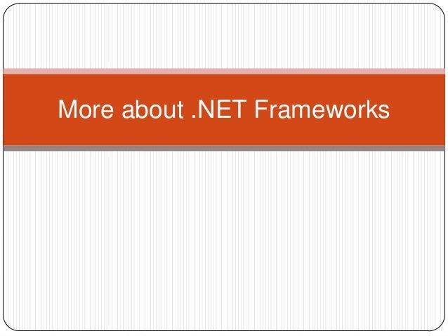 More about .NET Frameworks