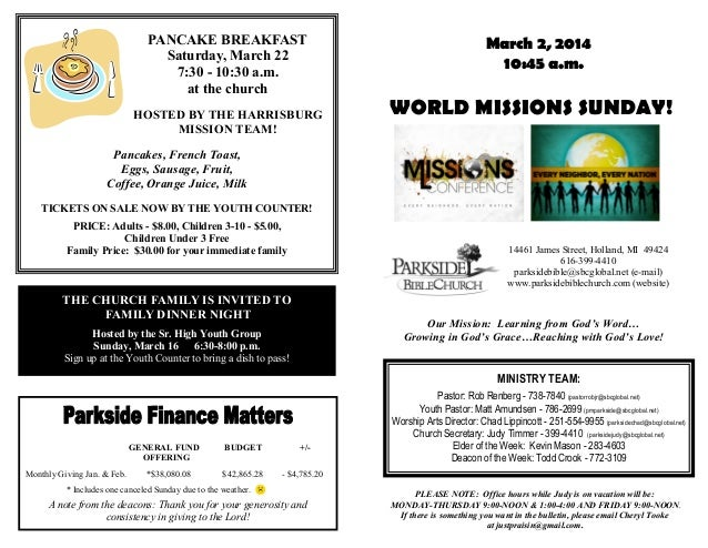 PANCAKE BREAKFAST Saturday, March 22 7:30 - 10:30 a.m. at the church HOSTED BY THE HARRISBURG MISSION TEAM!  March 2, 2014...
