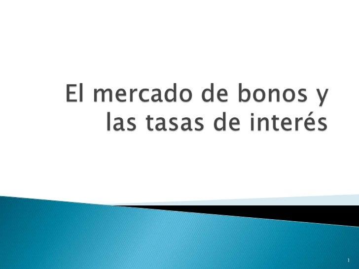 03.03 el mercado de bonos y las tasas de interés