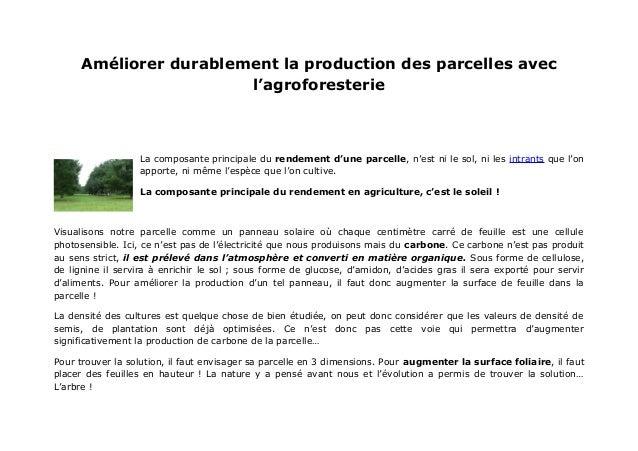 Améliorer durablement la production des parcelles avec                       l'agroforesterie                  La composan...