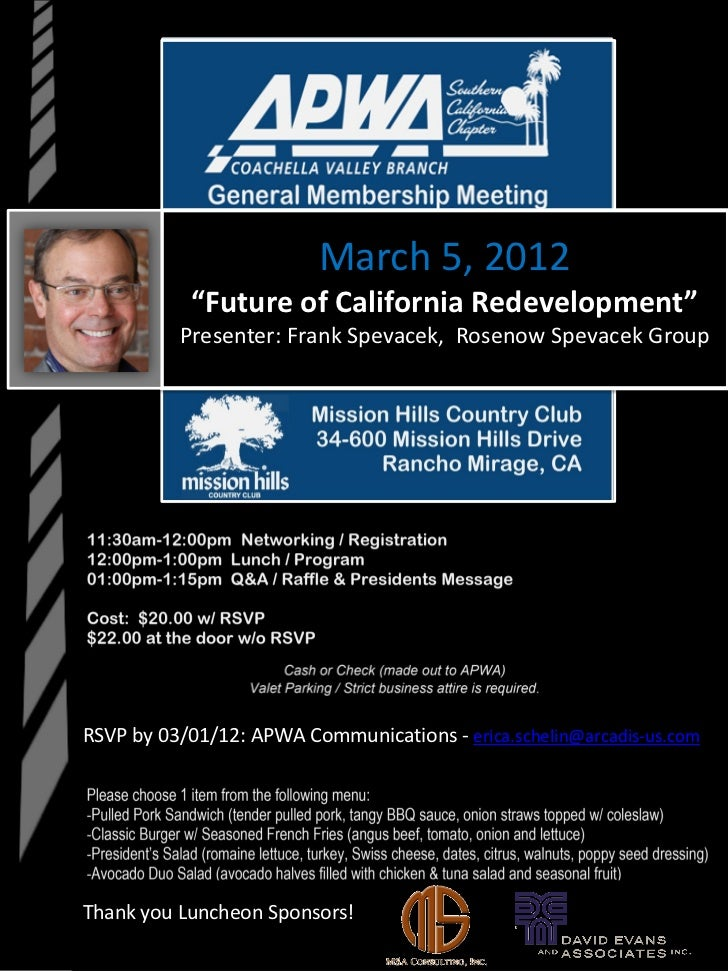 "March 5, 2012           ""Future of California Redevelopment""          Presenter: Frank Spevacek, Rosenow Spevacek GroupRSV..."