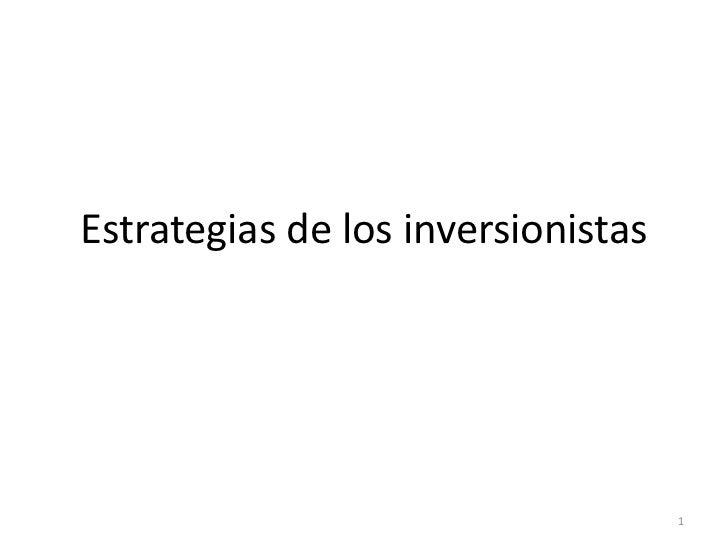 03.09 estrategias utilizadas por los inversionistas