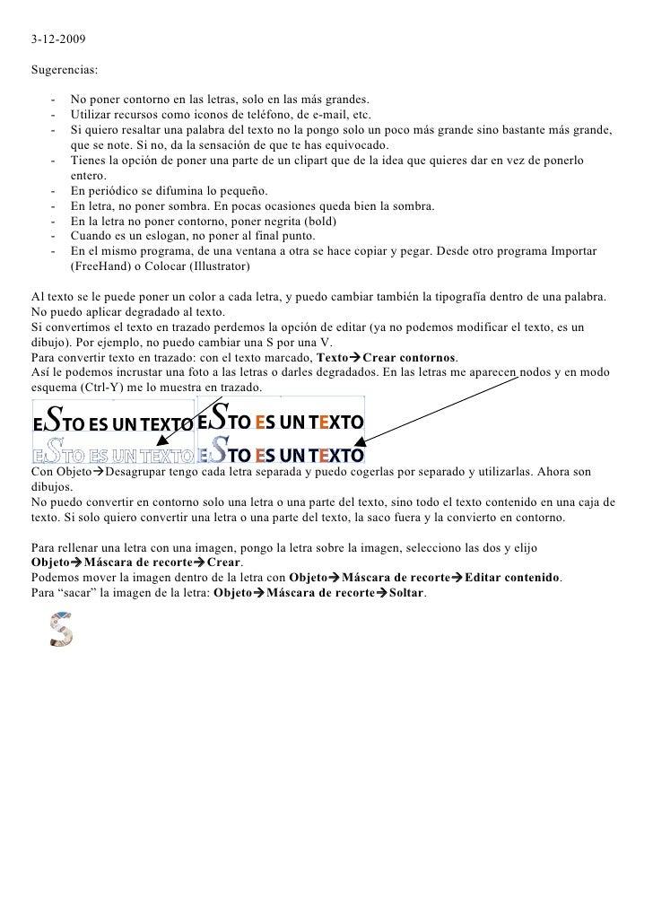 3-12-2009  Sugerencias:     -   No poner contorno en las letras, solo en las más grandes.    -   Utilizar recursos como ic...