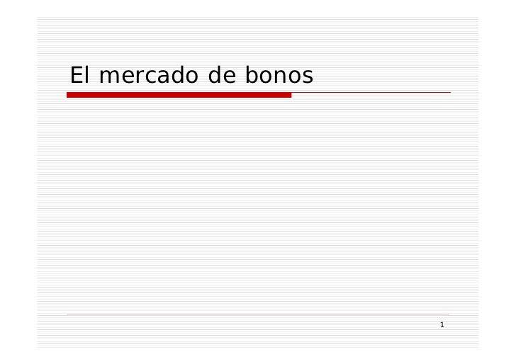 El mercado de bonos                      1