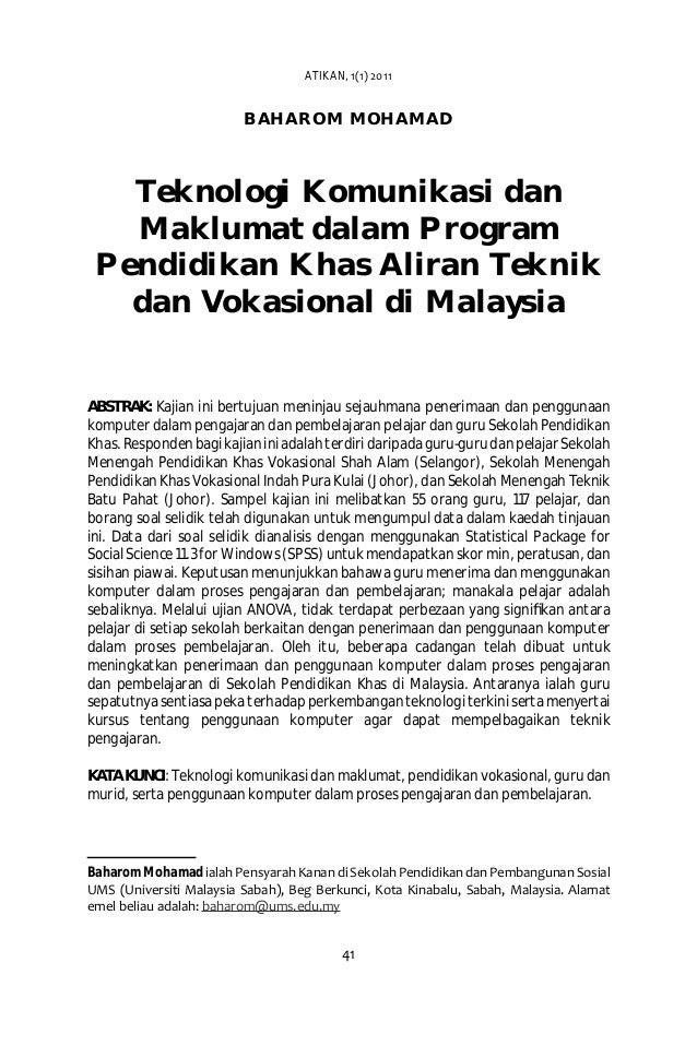 BAHAROM MOHAMAD Teknologi Komunikasi dan Maklumat dalam Program Pendidikan Khas Aliran Teknik dan Vokasional di Malaysia A...