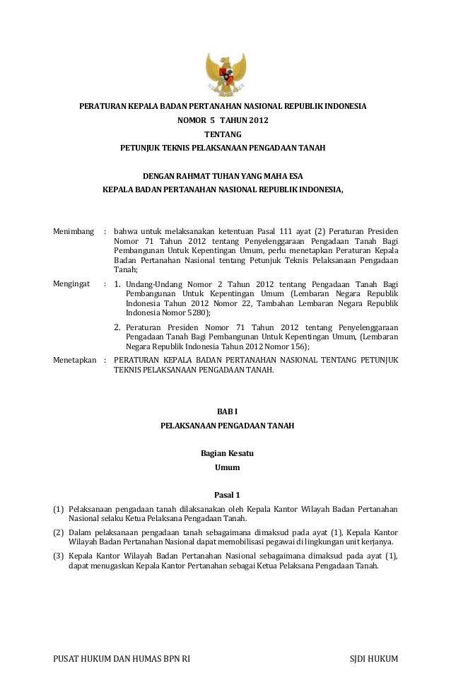 PUSAT HUKUM DAN HUMAS BPN RI SJDI HUKUM PERATURAN KEPALA BADAN PERTANAHAN NASIONAL REPUBLIK INDONESIA NOMOR 5 TAHUN 2012 T...