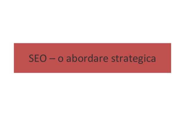 SEO – o abordare strategica
