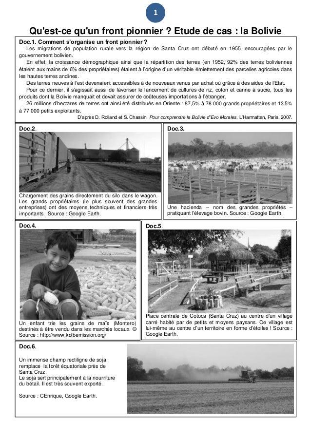 1  Qu'est-ce qu'un front pionnier ? Etude de cas : la Bolivie Doc.1. Comment s'organise un front pionnier ? Les migrations...