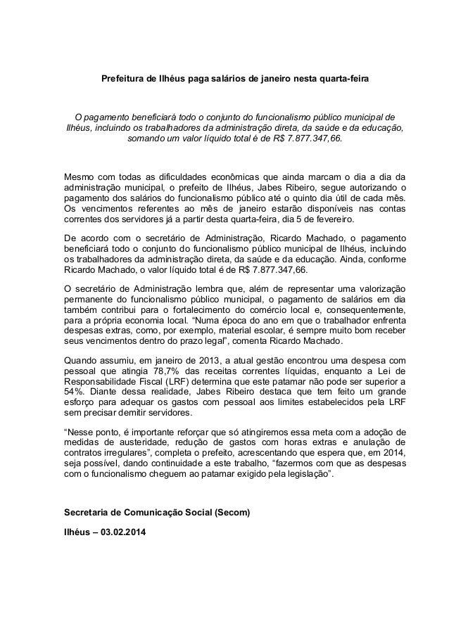 Prefeitura de Ilhéus paga salários de janeiro nesta quarta-feira  O pagamento beneficiará todo o conjunto do funcionalismo...