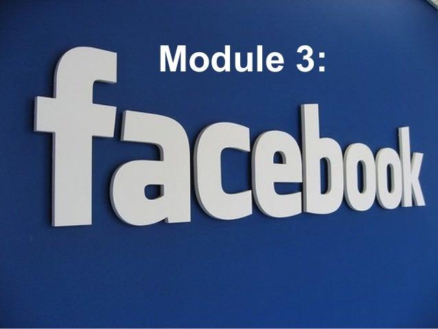 Module 3 of 5. Facebook