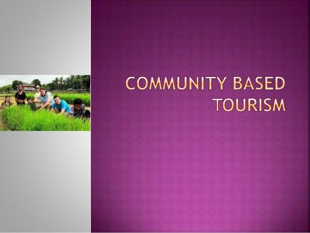 Community based tourism