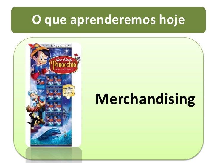 Merchandising<br />