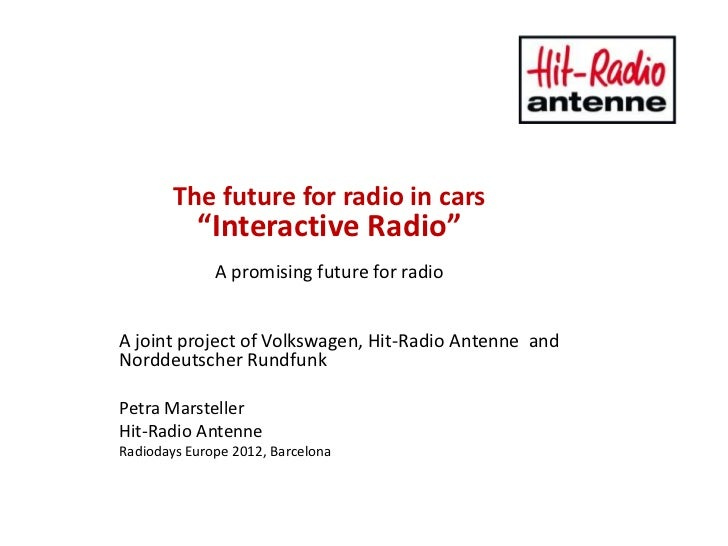 """The future for radio in cars           """"Interactive Radio""""              A promising future for radioA joint project of Vol..."""